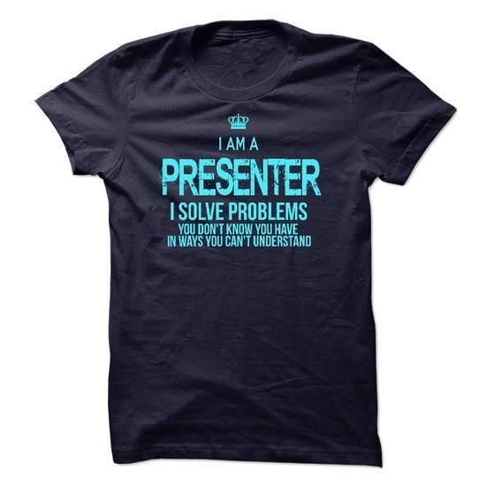 I am a Presenter T Shirts, Hoodies Sweatshirts. Check price ==► http://store.customtshirts.xyz/go.php?u=https://www.sunfrog.com/LifeStyle/I-am-a-Presenter-17957858-Guys.html?41382
