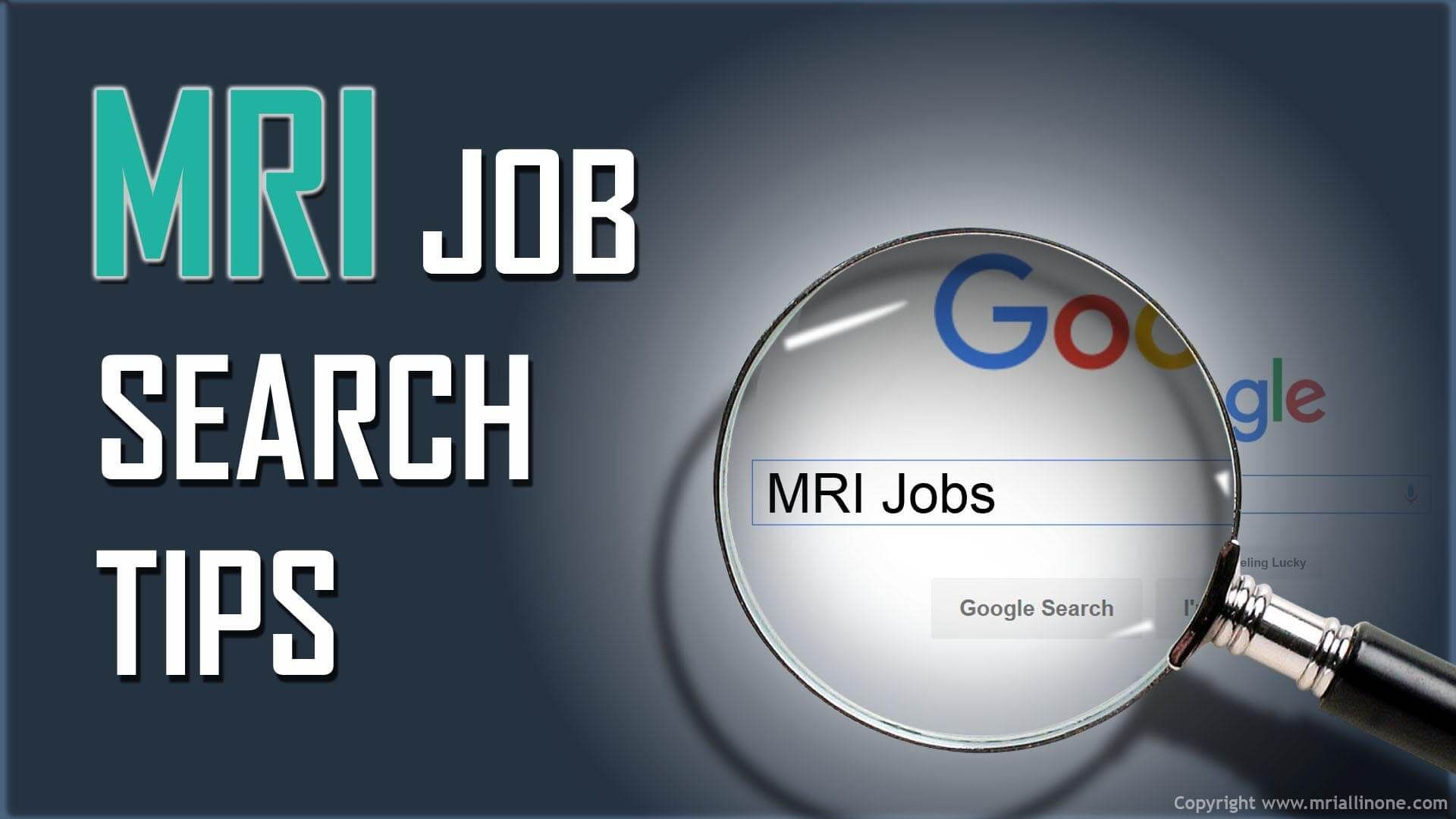 About to start looking for a job as an MRI technologist