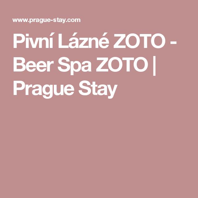 Pivní Lázné ZOTO - Beer Spa ZOTO | Prague Stay