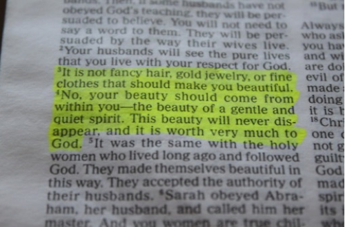 1 Peter 3:3-4. Every girl should read this.  :)  Every girl should have this framed in their bedroom & bathrooms