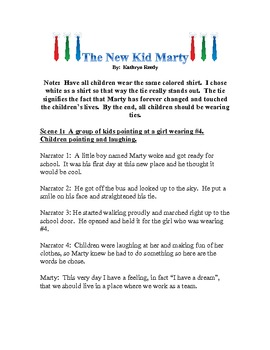 The New Kid Marty A Reader's Theater on MLK Jr.