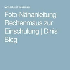 Foto-Nähanleitung Rechenmaus zur Einschulung   Dinis Blog
