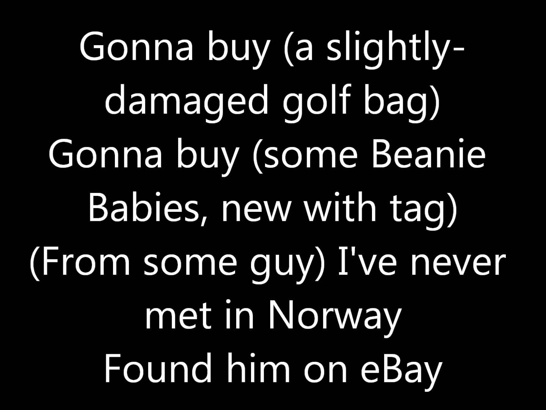 Weird Al Yankovic Ebay Lyrics Lyrics Songs Youtube