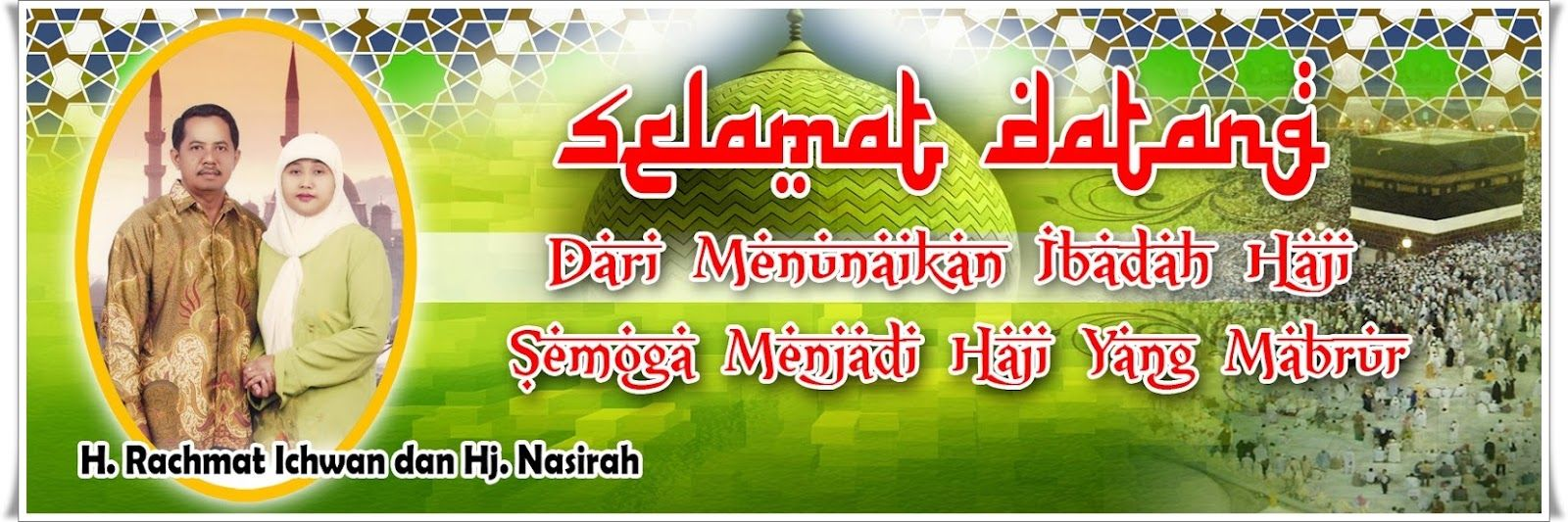 Contoh Ucapan Selamat Untuk Orang Pulang Haji Wallpaper Keren