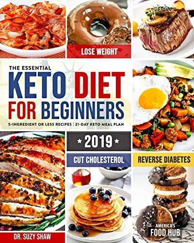 The Essential Keto Diet for Beginners 5Ingredient Affordable Quick  Easy Ketogen