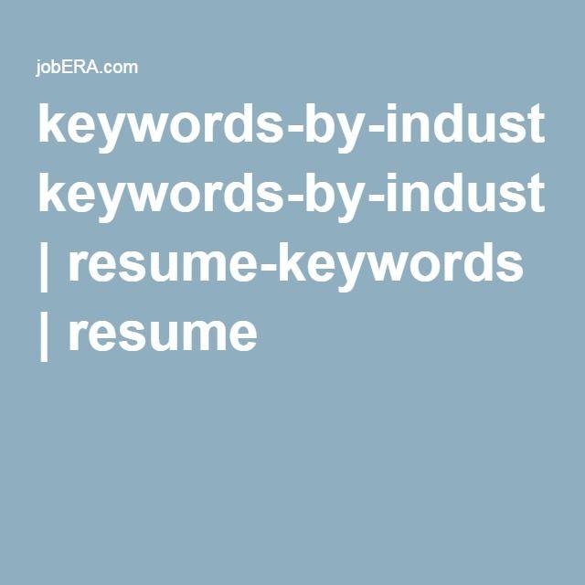keywords-by-industry | resume-keywords | resume | Learning ...