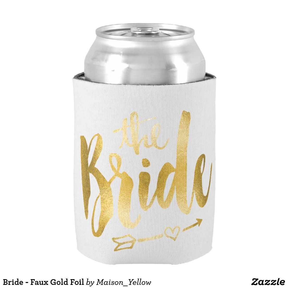 Bride - Faux Gold Foil Can Cooler   Wedding Favors, Gifts and ...