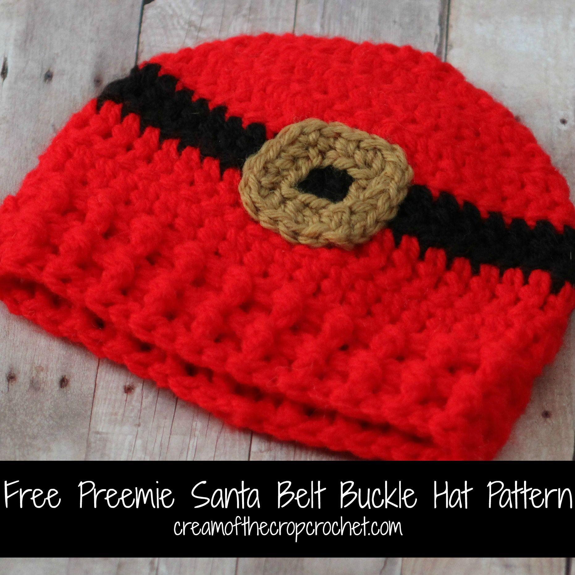 Preemie Santa Belt Buckle Hat ~ Cream Of The Crop Crochet | crochet ...