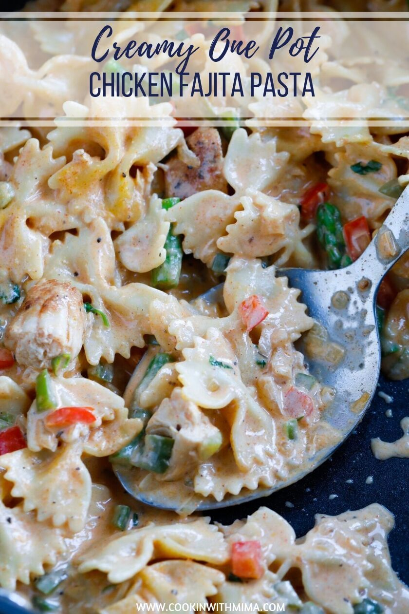 Creamy One Pot Chicken Fajita Pasta images