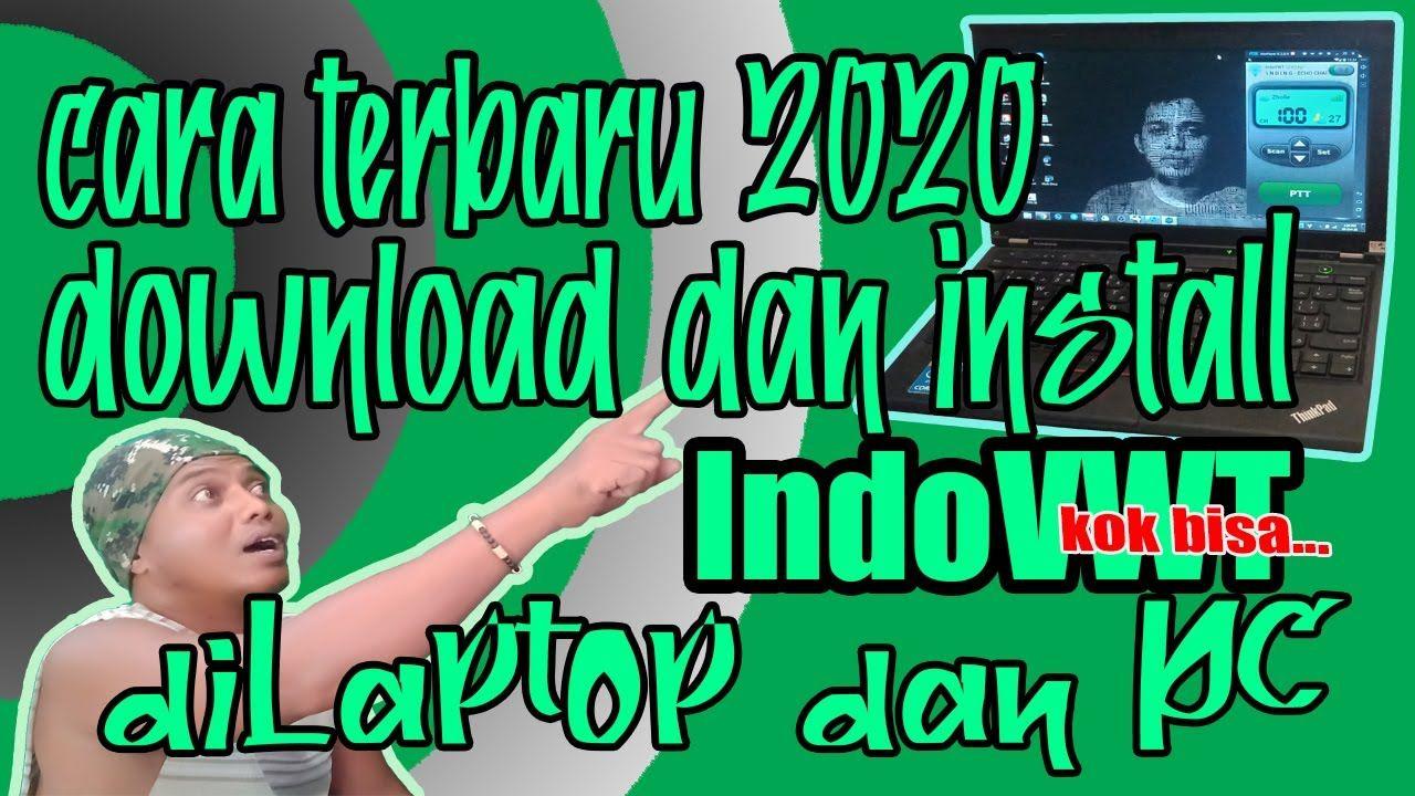 Cara Download Dan Install Aplikasi Indovwt Di Laptop Atau Pc Terbaru 2020 Youtube Radio