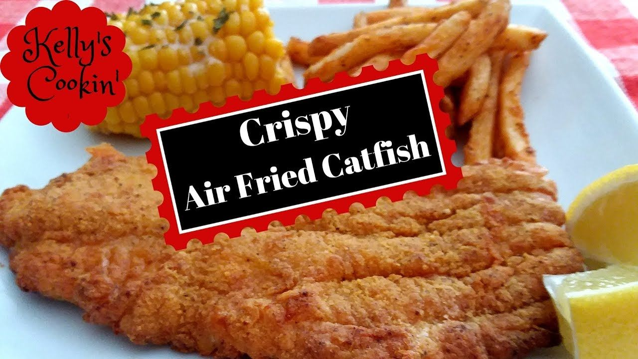 Crispy Air Fried CatfishCook's Essentials Fried catfish