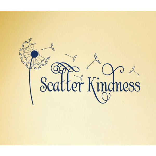 Scatter Kindness Vinyl Wall Decal 36 X 18 Dandelion Flower With ...