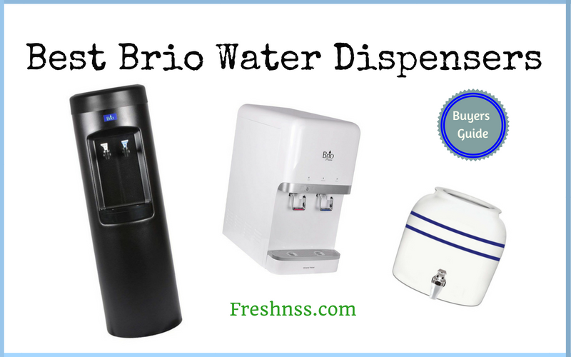 9 Best Brio Water Dispensers Plus 2 To Avoid 2020 Buyers Guide
