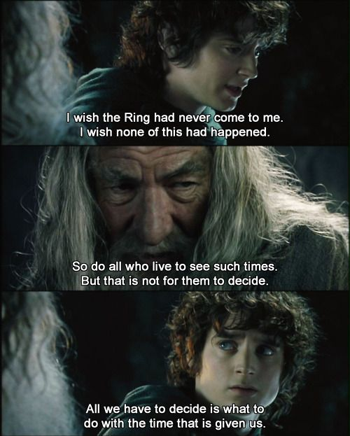 "Lord Of The Rings Quotes Inspirational Motivation: Watching With My Son.,...""goal""....to See The Whole Series"