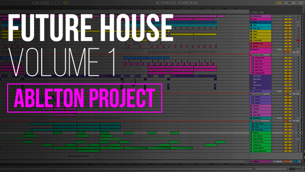 ProducerBox updates: Future House Ableton Template Vol. 1 Download ...