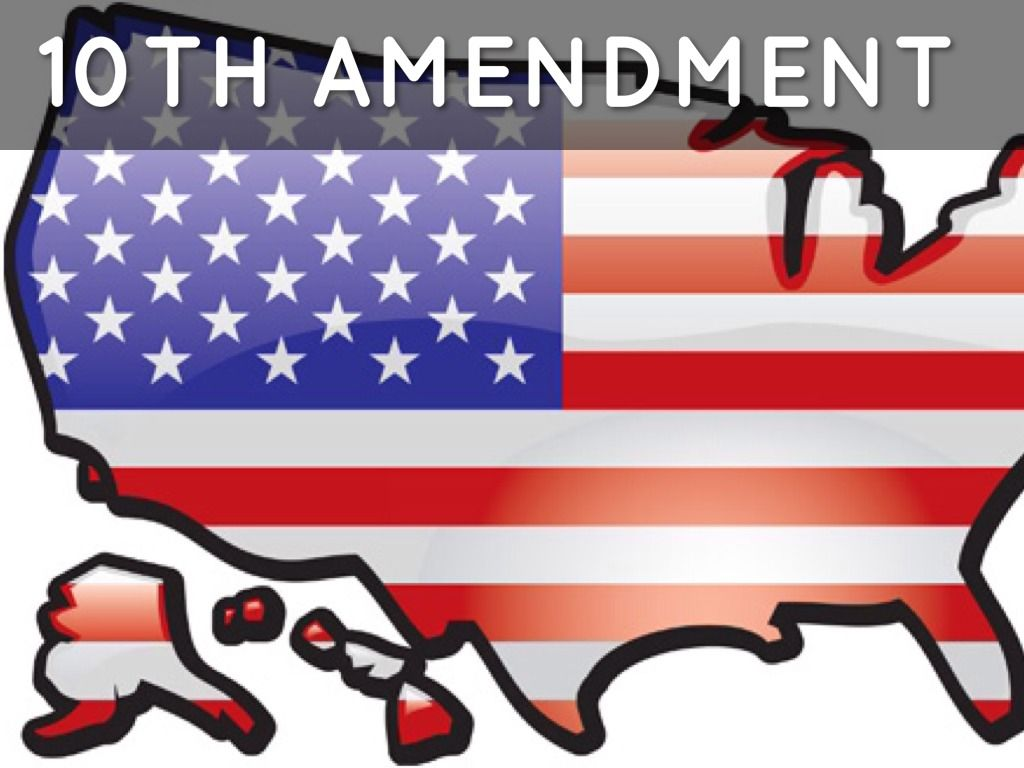 10th Amendment: states that any power that is not given to ...