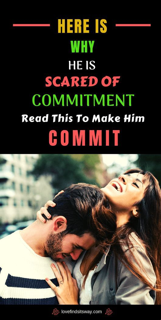 Signs He Wants to Commit But is Scared - (Discover Reasons