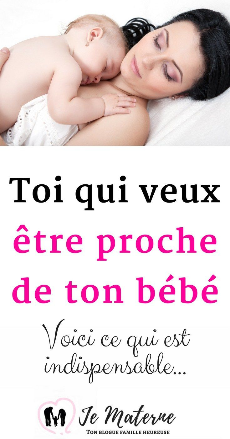 À lire - Toi qui veux être proche de ton bébé - C'est TOI qui es indispensable... Clique sur l'image ou visite http://jematerne.com/2018/02/12/veux-etre-proche-de-bebe