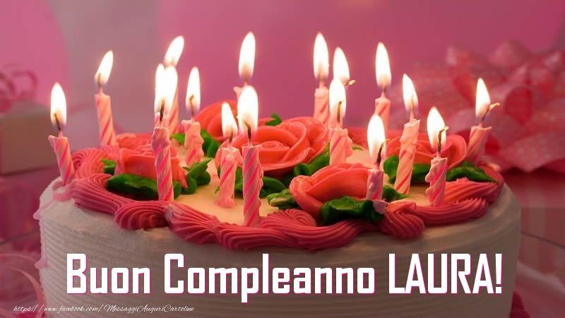 Torta Compleanno Laura.Cartoline Personalizzate Di Compleanno Torta Buon Compleanno