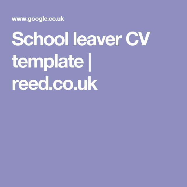 School leaver cv template reed collegeuni pinterest school leaver cv template reed yelopaper Choice Image