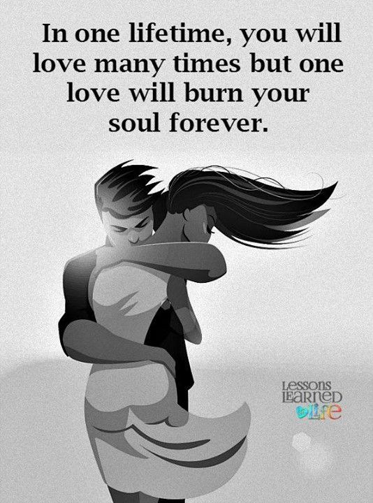 In one lifetime, you will love many times but one love will burn your soul…