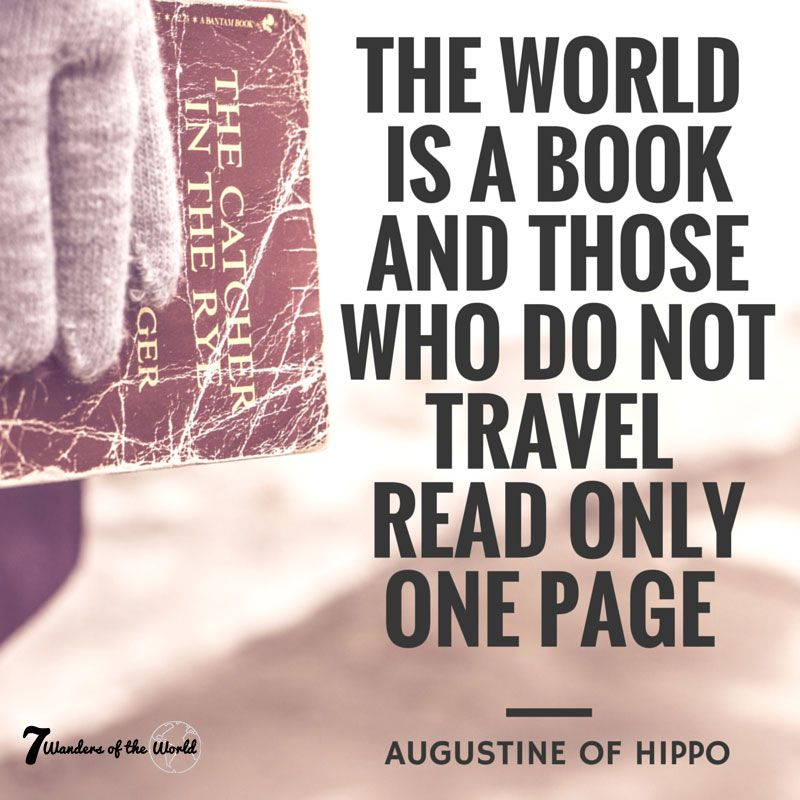 """""""The world is a book and those who do not travel read only one page. -Augustine of Hippo #Travel #TravelQuote"""