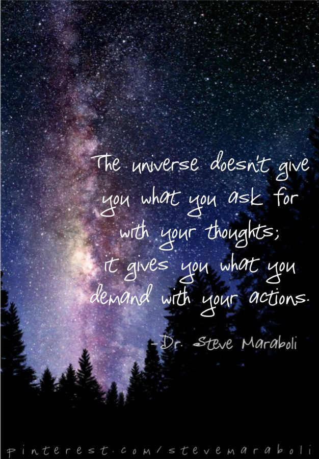 The universe ..is all about allowing you to find your path