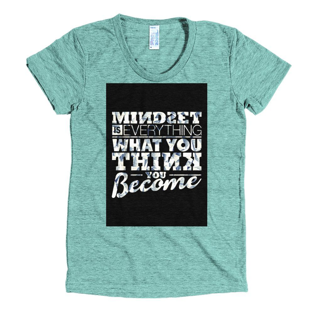 Mindset Is Everything Tri-Blend Short Sleeve Women's Track T