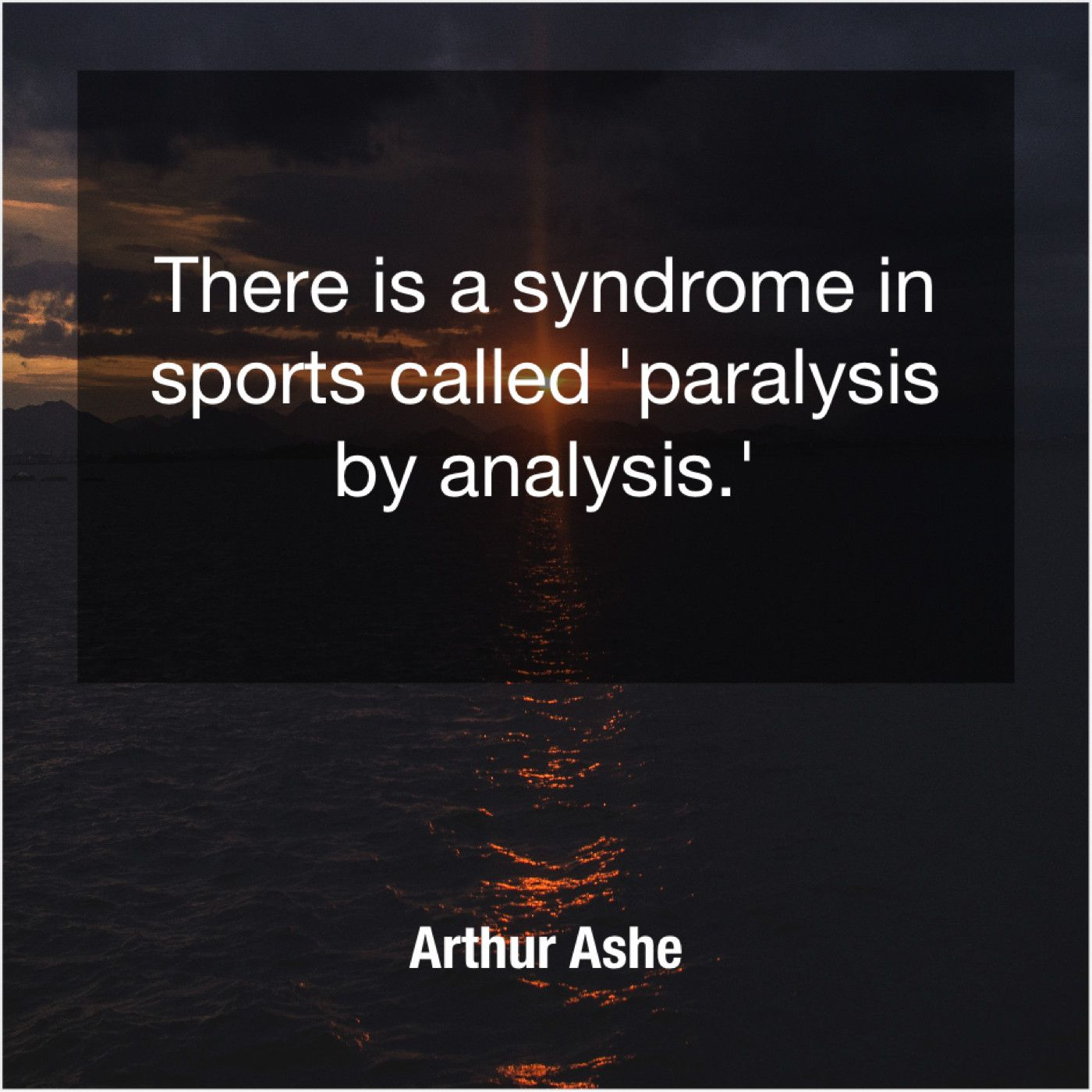 Arthur Ashe There Is A Syndrome In Quote Spoon Quotes Woman