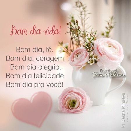 Imagens De Bom Dia Bom Dia Good Morning Quotes E Sweetest Day
