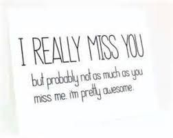 Image result for i miss you too