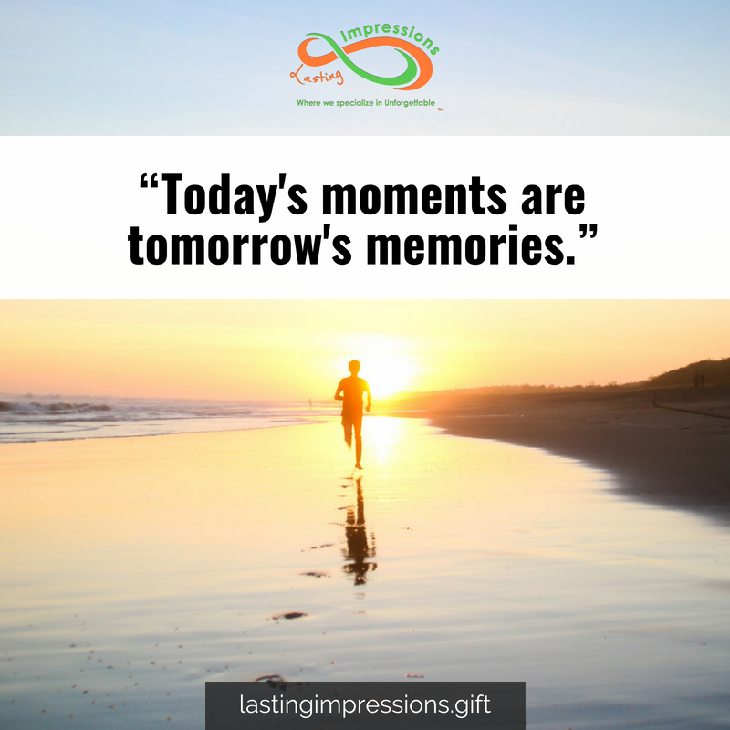 Today S Moments Are Tomorrow S Memories Energy Sky