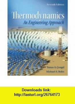 Thermodynamics An Engineering Approach With Student Resources Dvd