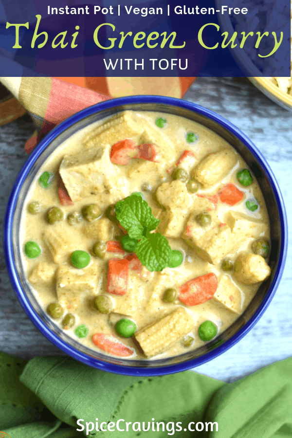 Instant Pot Thai Green Curry With Tofu Recipe Green Curry Recipes Vegetarian Green Curry Instant Pot Dinner Recipes