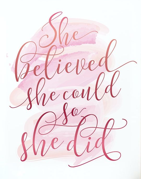 She Believed She Could So She Did Printable Inspirational