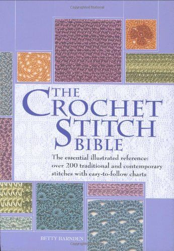 The Crochet Stitch Bible by Betty Barnden, http://www.amazon.com/dp/0873497171/ref=cm_sw_r_pi_dp_f8YMpb077A5F3