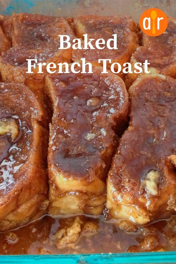Photo of Baked French Toast Recipe