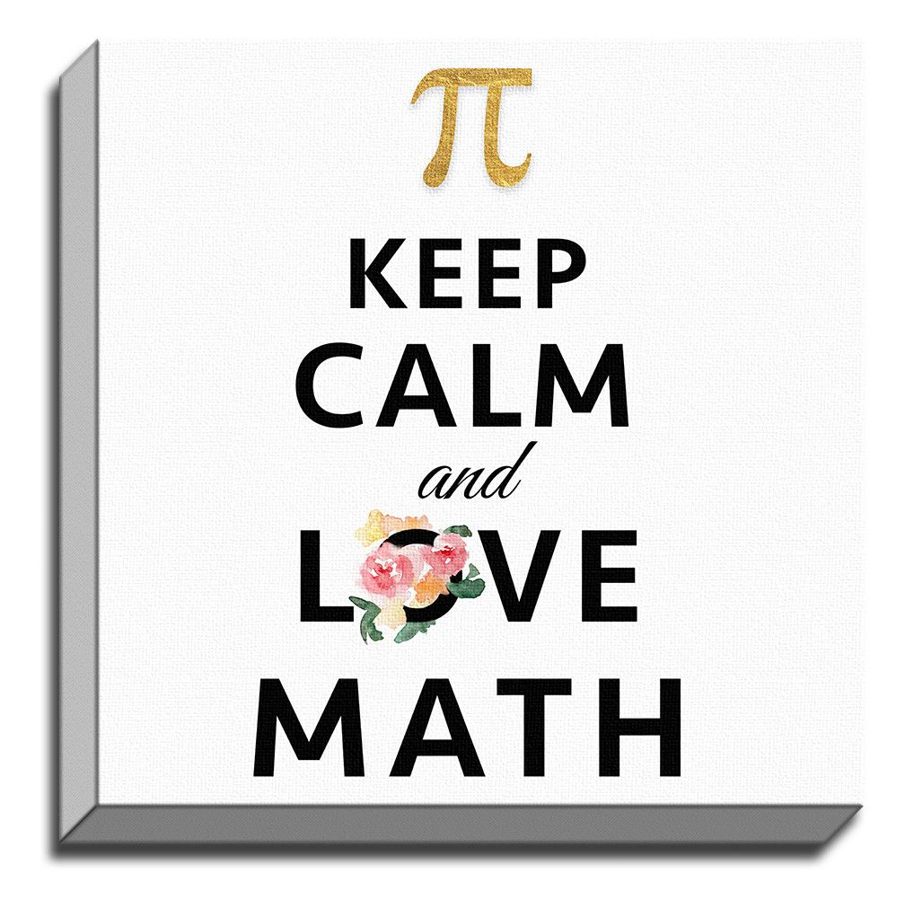 keep calm and love math' by terri ellis textual art on wrapped
