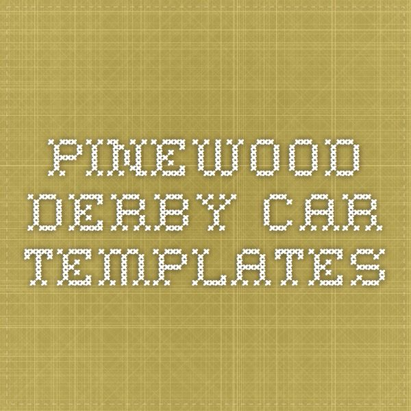 pinewood derby car templates | Scouts | Pinterest | Cub scouts ...