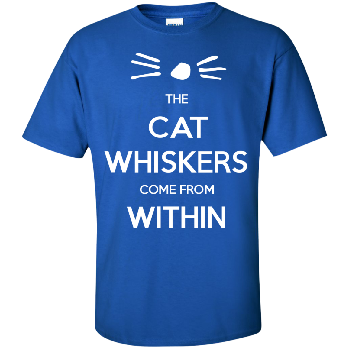 The cat whiskers come from within dan and phil t shirt for Order custom t shirts canada