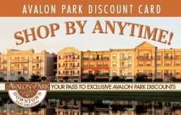E-mail today to find out how to receive your free Downtown Avalon Park Discount Card:  stephanie@avalonparkgroup.com.