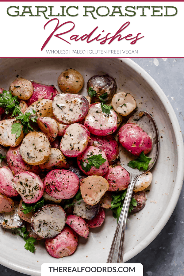 Garlic Roasted Radishes - The Real Food Dietitians