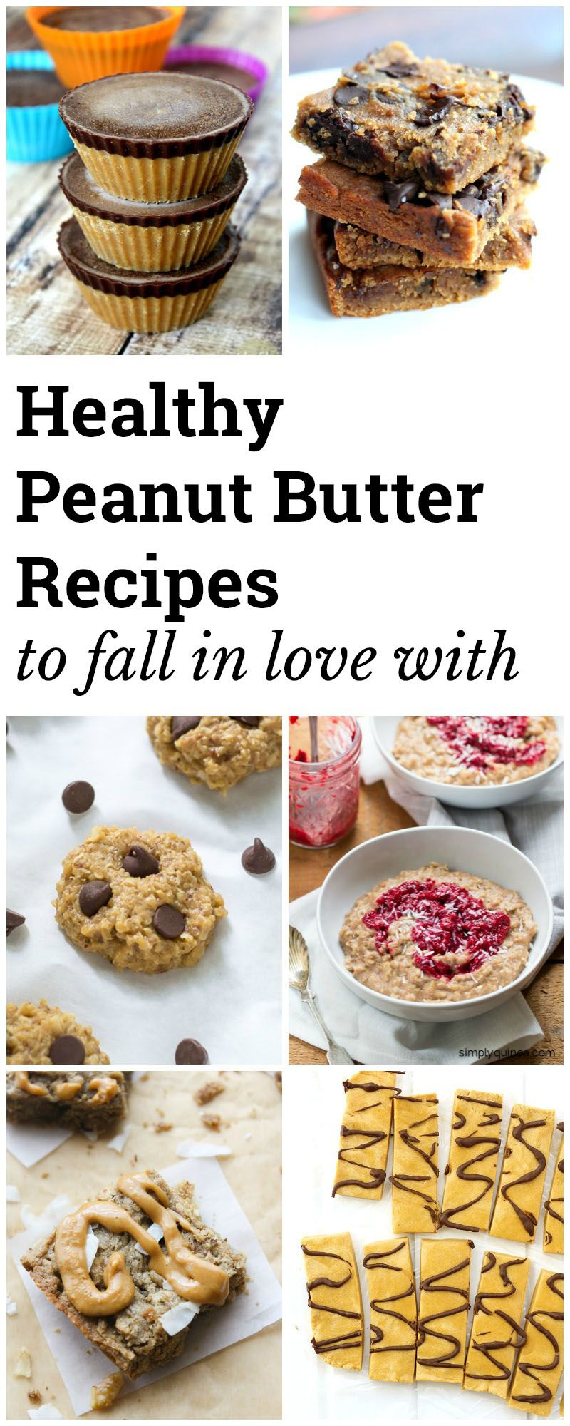 Healthy Peanut Butter Recipes to Fall in Love With | Peanut butter ...