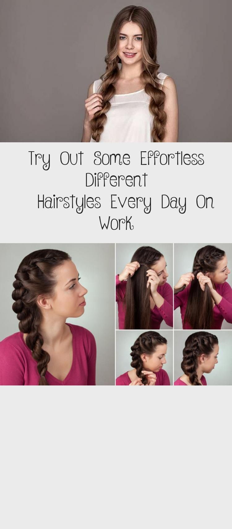 Try Out Some Effortless Different Hairstyles Every Day On Work 7 Easy Everyday Hairstyles For Each Day O In 2020 Everyday Hairstyles Hair Styles Different Hairstyles