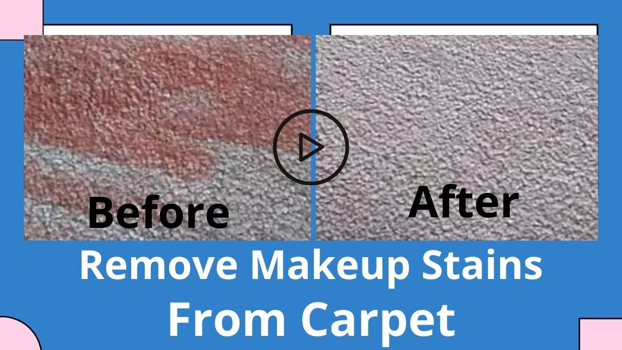 How to remove makeup stains from carpet cleaning