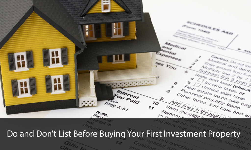 Do and Don't List Before #Buying Your First Investment #Property
