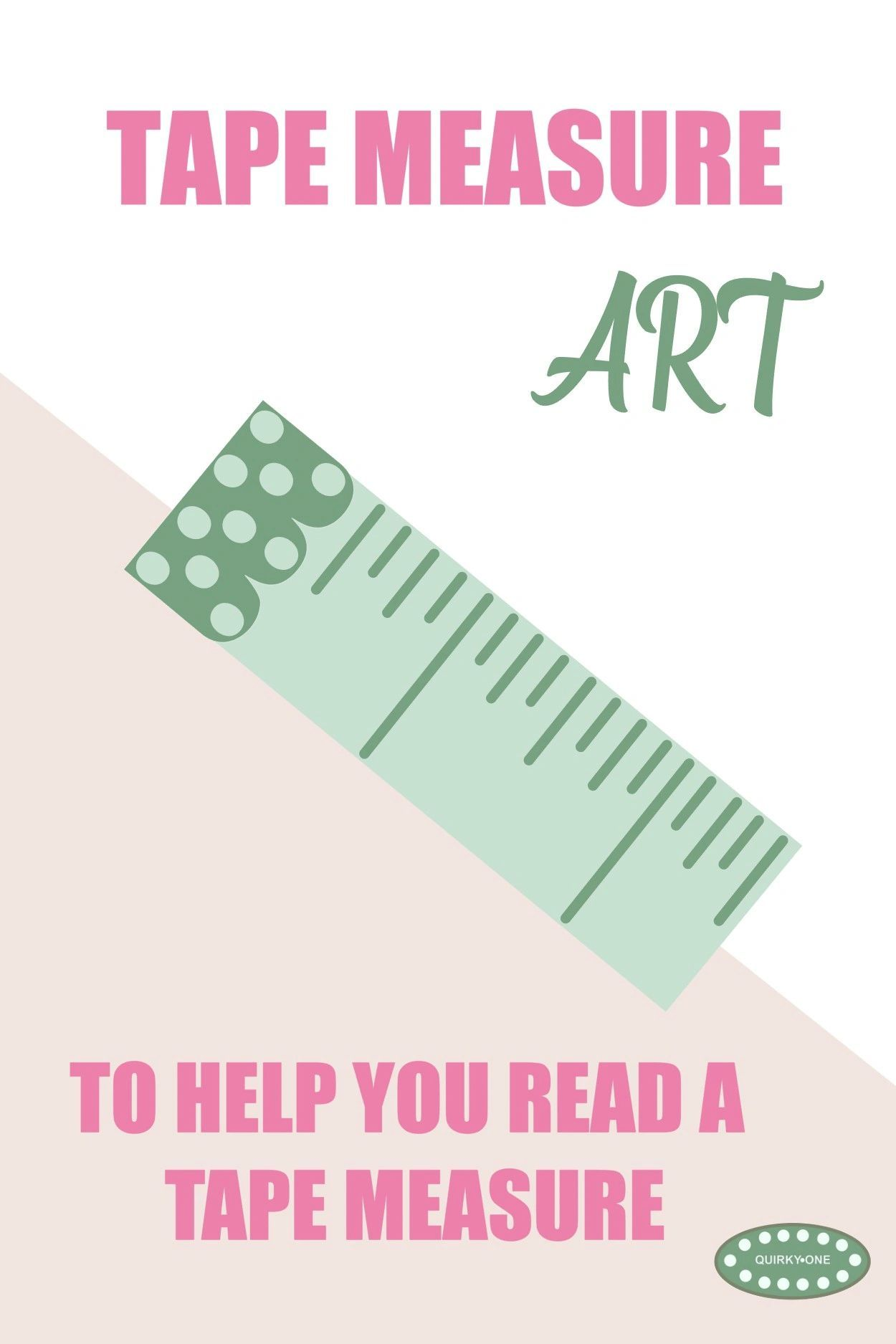 Art To Help You Read A Tape Measure