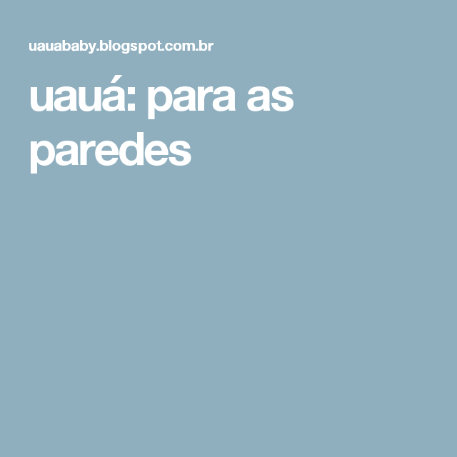 uauá: para as paredes