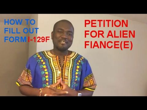 How To Fill Out Form I 129f Petition For Alien Fiancee Uscis