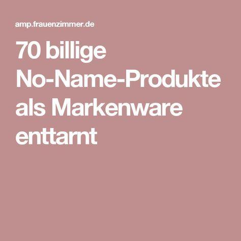 70 billige no name produkte als markenware enttarnt organisation im haushalt pinterest. Black Bedroom Furniture Sets. Home Design Ideas
